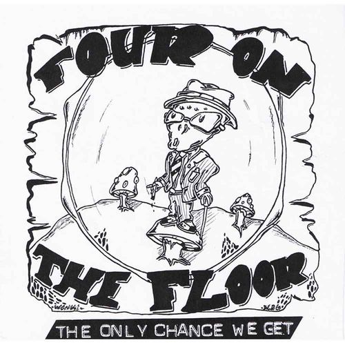 Four On The Floor - The Only Chance We Get [EP][schwarz]