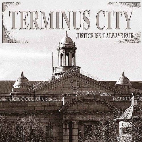 Terminus City - Justice Isn't Always Fair [LP][schwarz]
