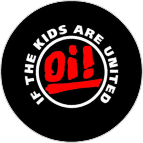 Oi! If the Kids are United [25mm Button]