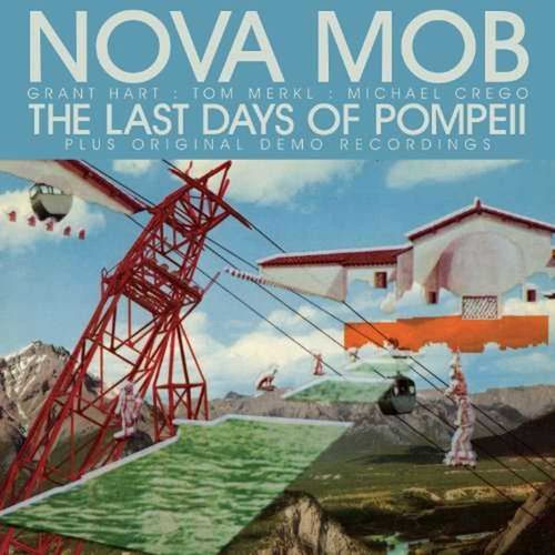 Nova Mob - The Last Days Of Pompeii [LP][schwarz]