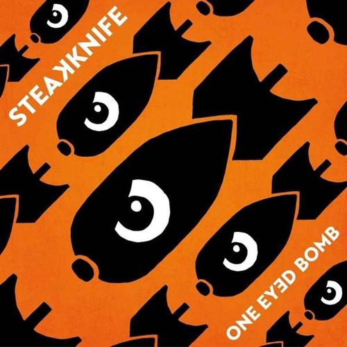 Steakknife - One Eyed Bomb [LP][schwarz]