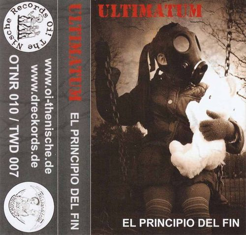 Ultimatum - El Principio Del Fin [Tape]