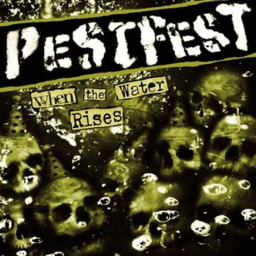 Pestfest - When The Water Rises [LP][schwarz][MBU]